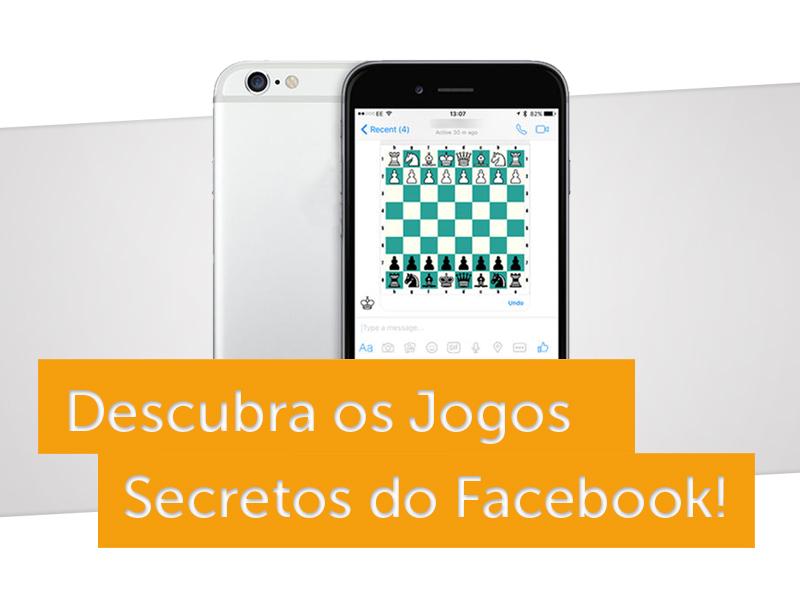 artigo de blog para você descobrir os jogos secretos do facebook