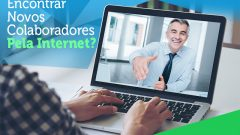 Como Anunciar Emprego Na Internet? Dicas Para Encontrar o Colaborador Ideal!