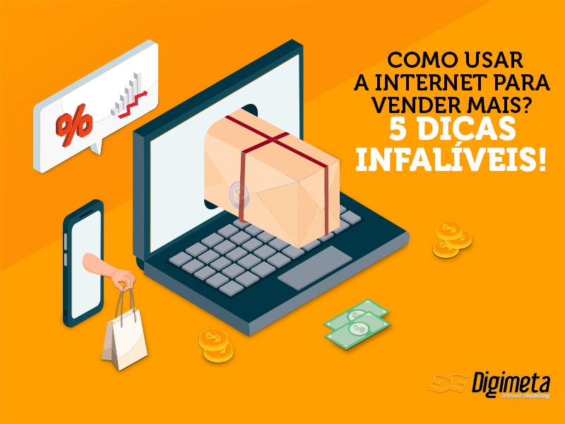 Saiba como efetuar mais vendas pela internet