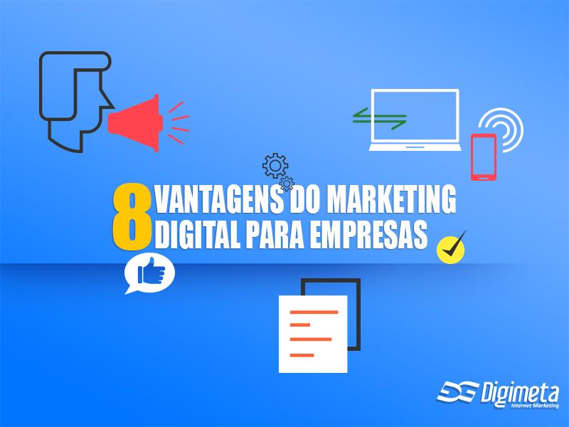 Saiba quais são as vantagens de investir no marketing digital para sua empresa