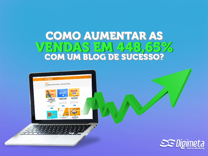 Saiba como criar um blog de sucesso e aumentar as vendas do seu negócio!
