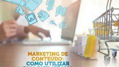 Como Atrair Clientes com Marketing de Conteúdo?