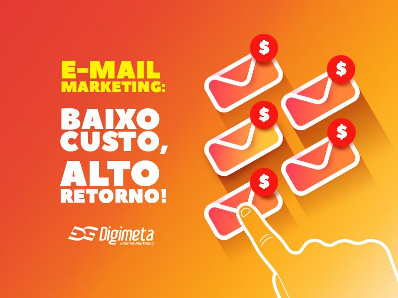 O e-mail marketing é uma ferramenta digital que tem um investimento baixo, mas que traz um alto retorno de negócios para sua empresa!
